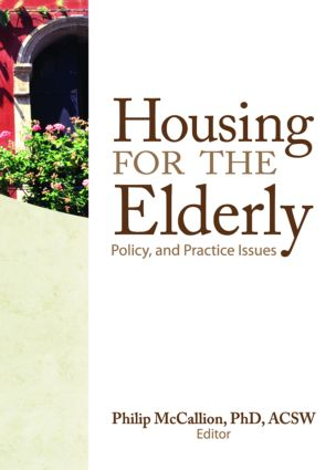 Housing for the Elderly: Policy and Practice Issues, 1st Edition (Paperback) book cover