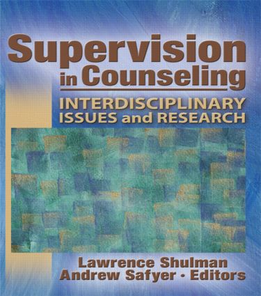 Supervision in Counseling: Interdisciplinary Issues and Research (Paperback) book cover