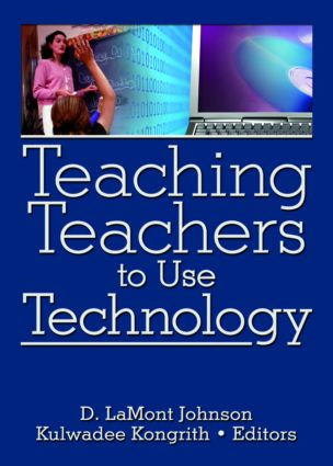 Teaching Teachers to Use Technology: 1st Edition (Paperback) book cover