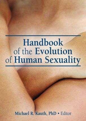 Handbook of the Evolution of Human Sexuality: 1st Edition (Hardback) book cover