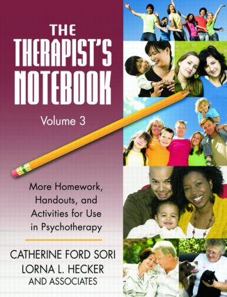 The Therapist's Notebook Volume 3: More Homework, Handouts, and Activities for Use in Psychotherapy (Paperback) book cover