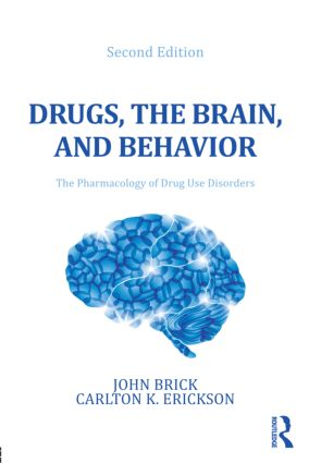 Drugs, the Brain, and Behavior: The Pharmacology of Drug Use Disorders, 2nd Edition (Paperback) book cover