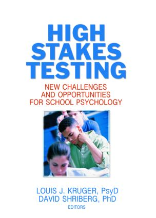 High Stakes Testing: New Challenges and Opportunities for School Psychology, 1st Edition (Paperback) book cover