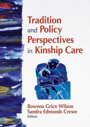 Tradition and Policy Perspectives in Kinship Care: 1st Edition (Paperback) book cover