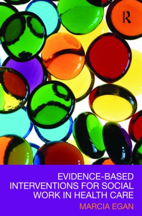 Evidence-based Interventions for Social Work in Health Care (Paperback) book cover