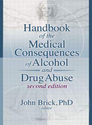 Handbook of the Medical Consequences of Alcohol and Drug Abuse book cover
