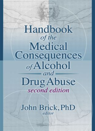Handbook of the Medical Consequences of Alcohol and Drug Abuse: 2nd Edition (Paperback) book cover