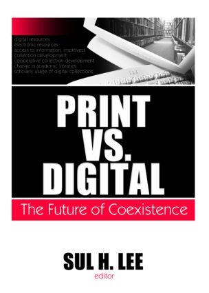 Print vs. Digital: The Future of Coexistence book cover