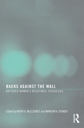 Backs Against the Wall: Battered Women's Resistance Strategies (Hardback) book cover