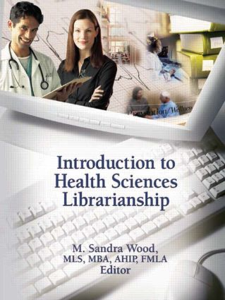 Introduction to Health Sciences Librarianship (Paperback) book cover