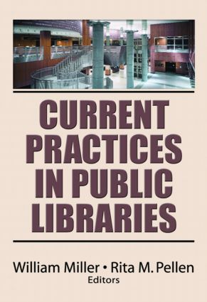 Current Practices in Public Libraries: 1st Edition (Paperback) book cover