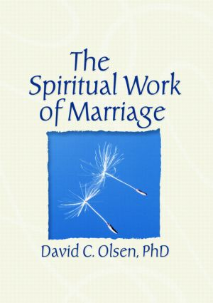 The Spiritual Work of Marriage (Paperback) book cover