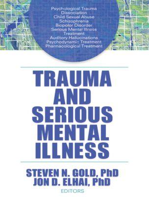 Trauma and Serious Mental Illness (Paperback) book cover