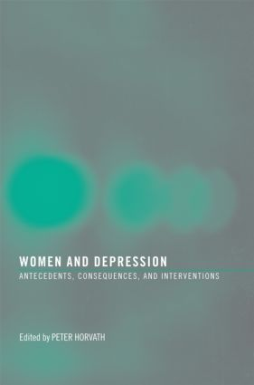 Women and Depression: Antecedents, Consequences, and Interventions (Paperback) book cover