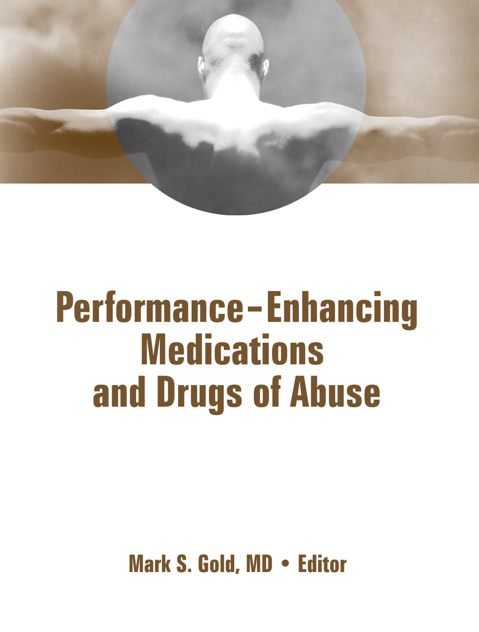 Performance Enhancing Medications and Drugs of Abuse: 1st Edition (Paperback) book cover