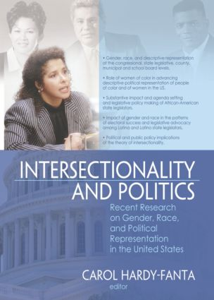 Intersectionality and Politics: Recent Research on Gender, Race, and Political Representation in the United States, 1st Edition (Paperback) book cover
