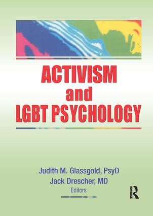 Activism and LGBT Psychology: 1st Edition (Paperback) book cover