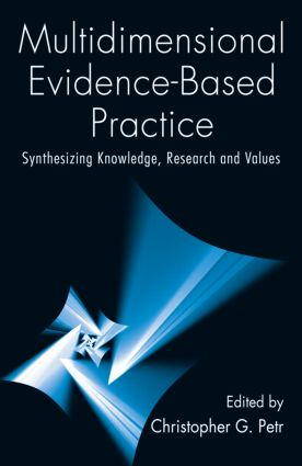 Multidimensional Evidence-Based Practice: Synthesizing Knowledge, Research, and Values (Paperback) book cover
