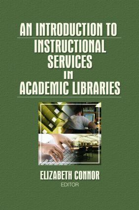 An Introduction to Instructional Services in Academic Libraries book cover