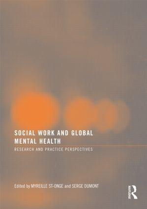 Social Work and Global Mental Health: Research and Practice Perspectives, 1st Edition (Paperback) book cover