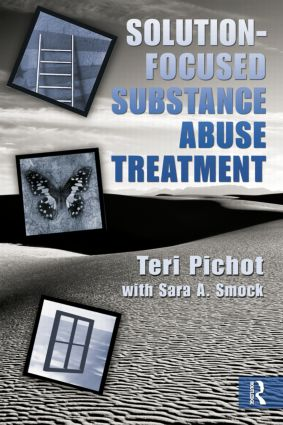 Solution-Focused Substance Abuse Treatment (Paperback) book cover