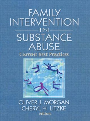 Family Interventions in Substance Abuse: Current Best Practices, 1st Edition (Paperback) book cover