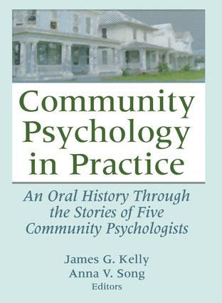 Community Psychology in Practice: An Oral History Through the Stories of Five Community Psychologists (Paperback) book cover
