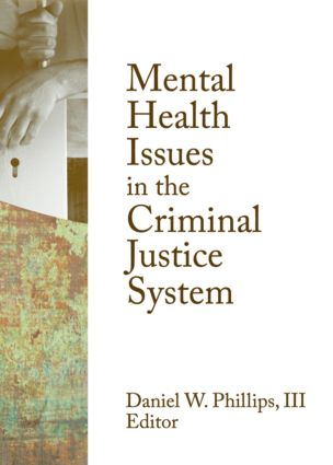 Mental Health Issues in the Criminal Justice System (Paperback) book cover