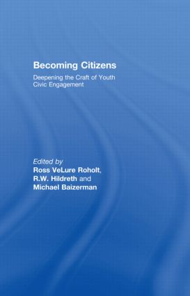 Becoming Citizens: Deepening the Craft of Youth Civic Engagement (Paperback) book cover