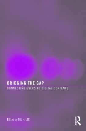 Bridging the Gap: Connecting Users to Digital Contents, 1st Edition (Paperback) book cover