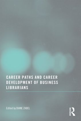 Career Paths and Career Development of Business Librarians book cover
