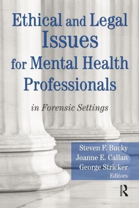 Ethical and Legal Issues for Mental Health Professionals: in Forensic Settings (Paperback) book cover