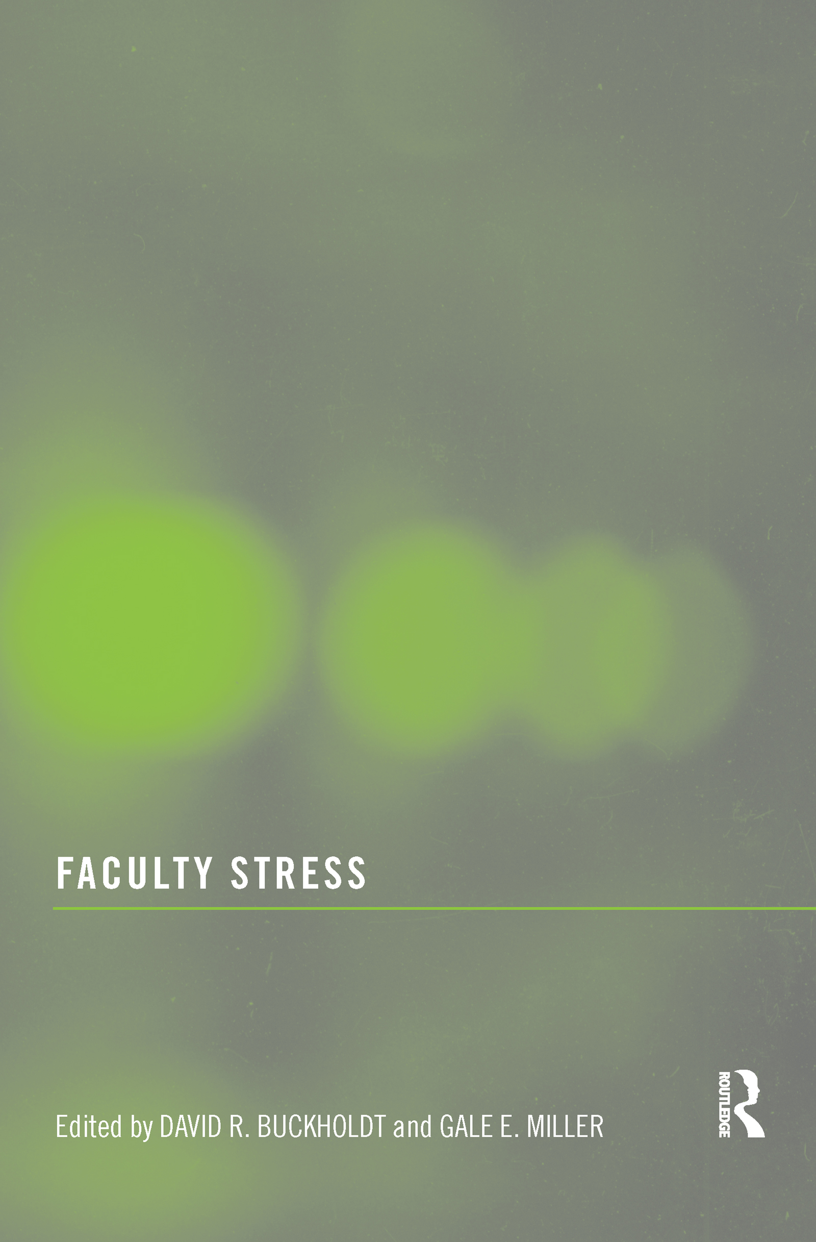 Faculty Stress: 1st Edition (Paperback) book cover