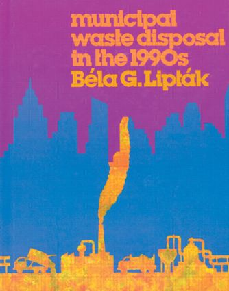 Municipal Waste Disposal in the 1990s: 1st Edition (Hardback) book cover