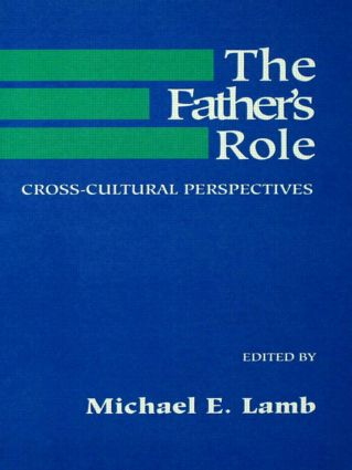 The Father's Role: Cross Cultural Perspectives (Paperback) book cover