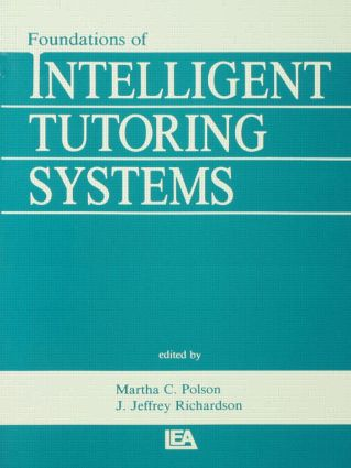 Foundations of Intelligent Tutoring Systems: 1st Edition (Paperback) book cover