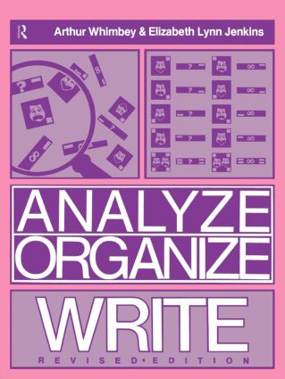 Analyze, Organize, Write: 1st Edition (Paperback) book cover
