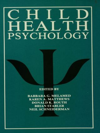 Child Health Psychology: 1st Edition (Paperback) book cover