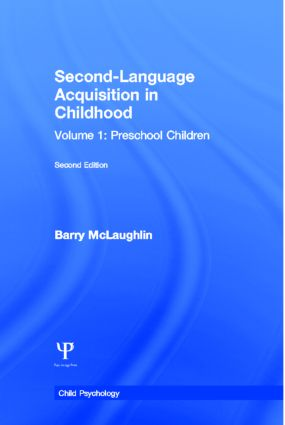 Second Language Acquisition in Childhood: Volume 1: Preschool Children, 1st Edition (Paperback) book cover