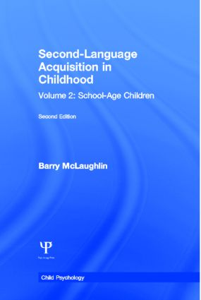 Second Language Acquisition in Childhood: Volume 2: School-age Children, 1st Edition (Paperback) book cover