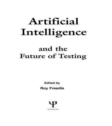 Artificial Intelligence and the Future of Testing (Hardback) book cover