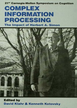Complex Information Processing: The Impact of Herbert A. Simon book cover