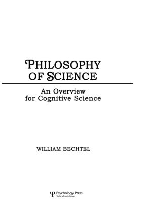 Philosophy of Science: An Overview for Cognitive Science, 1st Edition (Paperback) book cover