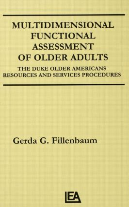 Multidimensional Functional Assessment of Older Adults: The Duke Older Americans Resources and Services Procedures (Hardback) book cover