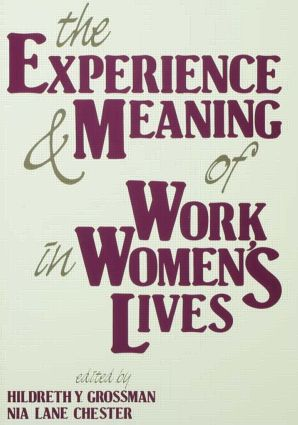 The Experience and Meaning of Work in Women's Lives (Paperback) book cover
