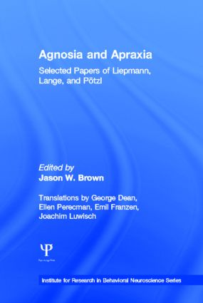 "Agnosia and Apraxia: Selected Papers of Liepmann, Lange, and P""tzl book cover"