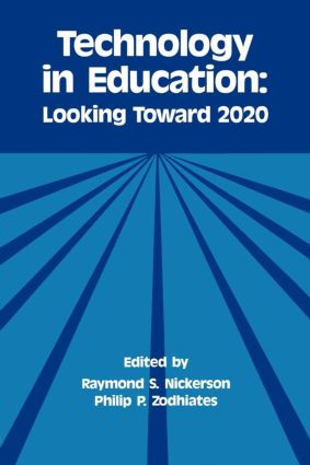 Technology in Education: Looking Toward 2020, 1st Edition (Paperback) book cover