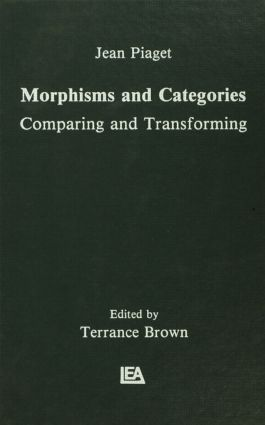 Morphisms and Categories: Comparing and Transforming (Hardback) book cover