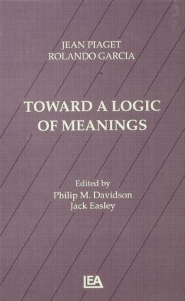 Toward A Logic of Meanings: 1st Edition (Paperback) book cover