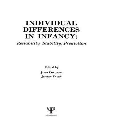 individual Differences in infancy: Reliability, Stability, and Prediction (Hardback) book cover